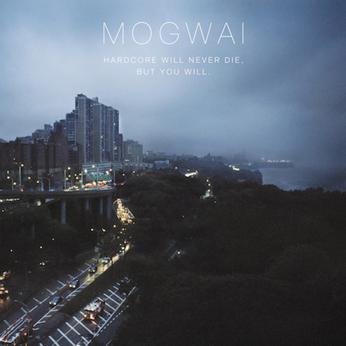 Mogwai – Letters To The Metro