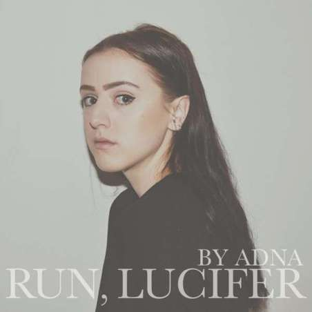 Adna - Run Lucifer